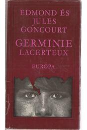 Germinie Lacerteux - Goncourt, Edmond, Goncourt, Jules - Régikönyvek
