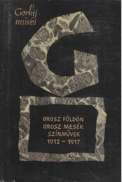 Orosz földön / Orosz mesék / Színművek - Gorgij, Makszim - Régikönyvek