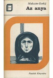 Az anya - Gorkij, Makszim - Régikönyvek