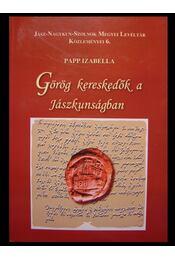 Görög kereskedők a Jászkunságban - Régikönyvek