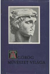 A görög művészet világa I-II. - Régikönyvek