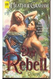 Der Rebell - Graham, Heather - Régikönyvek