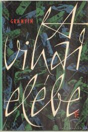 A vihar elébe - Granyin, Danyiil - Régikönyvek