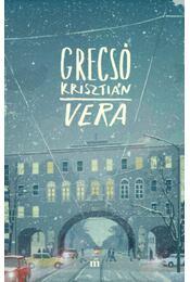 Vera - Grecsó Krisztián - Régikönyvek