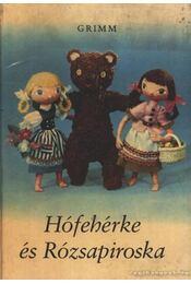 Hófehérke és Rózsapiroska - Grimm - Régikönyvek