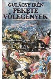 Fekete vőlegények - Gulácsy Irén - Régikönyvek