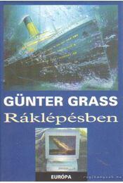 Ráklépésben - Günter Grass - Régikönyvek