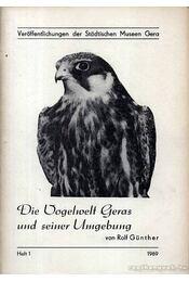 Die Vogelwelt Geras und seiner Umgebung. Heft 1. 1969. - Günther, Rolf - Régikönyvek