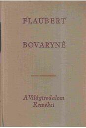Bovaryné - Gustave Flaubert - Régikönyvek