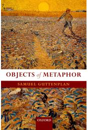 Objects of Metaphor - GUTTENPLAN, SAMUEL - Régikönyvek