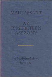 Az ismeretlen asszony - Guy de Maupassant - Régikönyvek