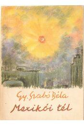 Mexikói tél - Gy. Szabó Béla - Régikönyvek