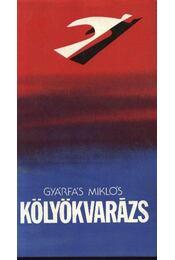 Kölyökvarázs - Gyárfás Miklós - Régikönyvek