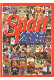 Sport 2001 - Gyárfás Tamás (szerk.) - Régikönyvek