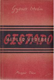 Gestapo - Gyenes István - Régikönyvek