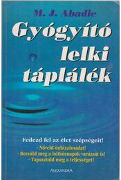 Gyógyító lelki táplálék - Régikönyvek