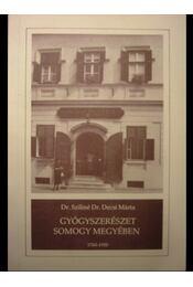 Gyógyszerészet Somogy megyében 1760-1950 - Régikönyvek