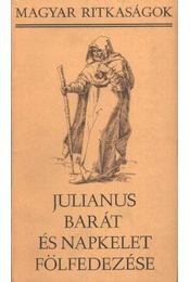 Julianus barát és Napkelet fölfedezése - Györffy György - Régikönyvek