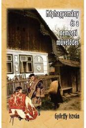 Néphagyomány és a nemzeti művelődés - Győrffy István - Régikönyvek