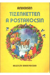 Tizenketten a postakocsin - H.C. Andersen - Régikönyvek