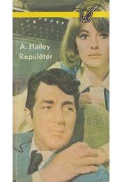 Repülőtér - Hailey, Arthur - Régikönyvek