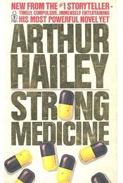 Strong Medicine - Hailey, Arthur - Régikönyvek