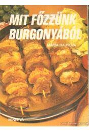 Mit főzzünk burgonyából - Hajková Mária - Régikönyvek