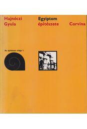 Egyiptom építészete - Hajnóczi Gyula - Régikönyvek