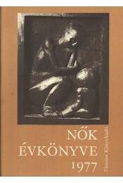 Nők Évkönyve 1977 - Hajós Tibor - Régikönyvek