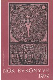 Nők Évkönyve 1979 - Hajós Tibor - Régikönyvek
