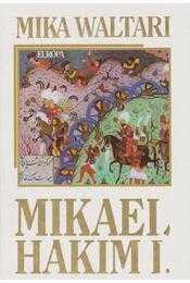 Mikael Hakim I-II. - Régikönyvek