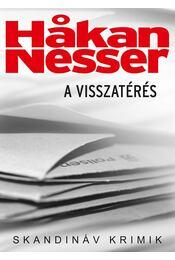 A visszatérés - Hakan Nesser - Régikönyvek