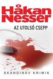 Az utolsó csepp - Hakan Nesser - Régikönyvek