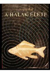 A halak élete - Régikönyvek