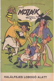 Halálfejes lobogó alatt (Mozaik 1974/10.) - Régikönyvek