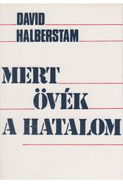 Mert övék a hatalom I-II. - Halberstam, Davis - Régikönyvek
