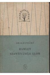 Hamlet; Szentivánéji álom - Régikönyvek