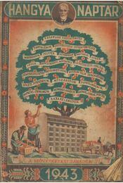 Hangya-naptár az 1943-ik évre - Régikönyvek