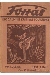 Forrás 1944. julius II. évfolyam 7. szám - Hankiss János - Régikönyvek