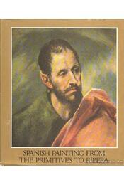 Spanish painting from the primitives to Ribera - Haraszti Takács Marianne - Régikönyvek