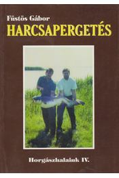 Harcsapergetés - Régikönyvek