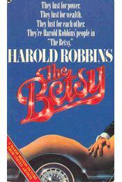 The Betsy - Harold Robbins - Régikönyvek