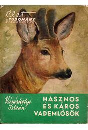Hasznos és káros vademlősök - Régikönyvek