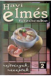 Havi elmés főzöcske 2002/2 - Régikönyvek