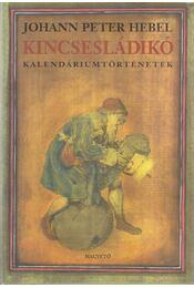 Kincsesládikó - Hebel, Johann Peter - Régikönyvek