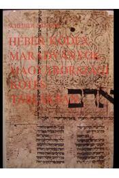 Héber kódexmaradványok magyarországi kötéstáblákban - Régikönyvek