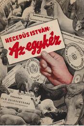 Az egykéz (dedikált) - Hegedüs István - Régikönyvek