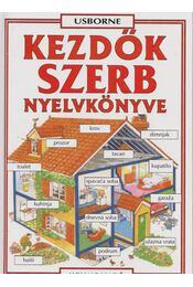 Kezdők szerb nyelvkönyve - Helen Davies , Urkom Aleksander - Régikönyvek