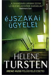 Éjszakai ügyelet - Helene Tursten - Régikönyvek