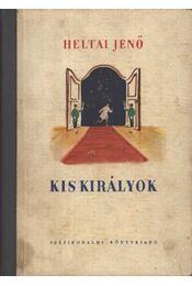 Kis királyok - Heltai Jenő - Régikönyvek